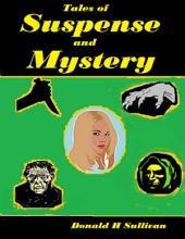 Tales of Suspense and Mystery