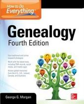 How to Do Everything: Genealogy, Fourth Edition: Edition 4