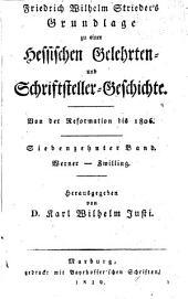 Grundlage zu einer hessischen gelehrten und schriftsteller geschichte seit der reformation bis auf gegenwärtige zeiten: Bände 17-18