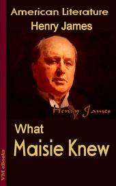 What Maisie Knew: American Literature