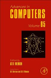 Advances in Computers: Volume 85