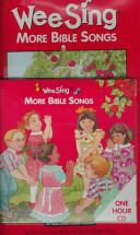 Wee Sing More Bible Songs CD 1