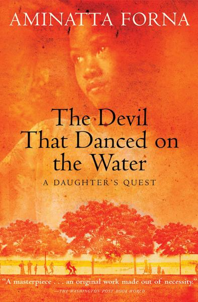 Download The Devil That Danced on the Water Book
