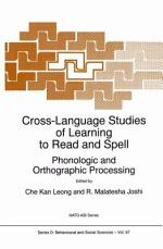 Cross-Language Studies of Learning to Read and Spell: