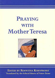 Praying with Mother Teresa Book
