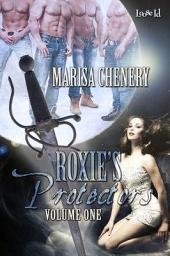 Roxie's Protectors: Volume 1, Volume 1