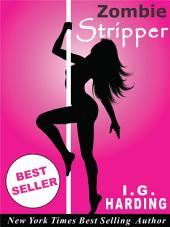 Paranormal Romance: Zombie Stripper (paranormal romance, paranormal romance free, paranormal romance free books, paranormal romance books free, paranormal free, paranormal romance books) [paranormal romance]