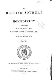 The British Journal of Homoeopathy: Volume 8