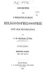 Geschichte der christlichen Religions-philosophie seit der Reformation: Band 1