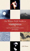 The Weiser Field Guide to Vampires PDF