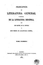 Principios de literatura general é historia de la literatura española: Volumen 1