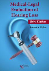 Medical-Legal Evaluation of Hearing Loss, Third Edition