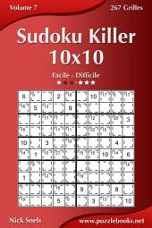 Sudoku Killer 10x10 - Facile à Difficile - Volume 7 - 267 Grilles
