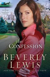 The Confession (Heritage of Lancaster County Book #2)