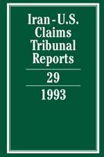 Iran-U.S. Claims Tribunal Reports: Volume 29