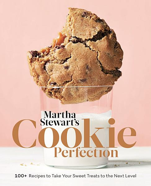 Download Martha Stewart s Cookie Perfection Book