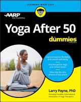 Yoga After 50 For Dummies PDF