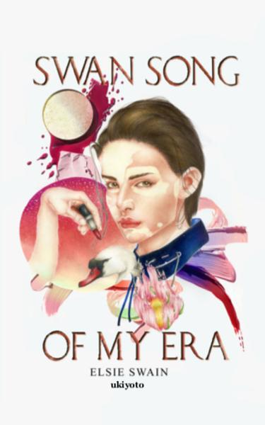 Download Swan Song of My Era  U S  Edition  Book
