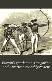 Burton's Gentleman's Magazine and American Monthly Review: Volume 5