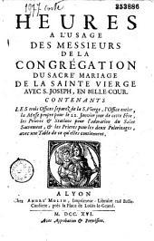 Heures à l'usage des Messieurs de la Congrégation du sacré Mariage de la Sainte-Vierge avec S. Joseph, en Belle-cour...