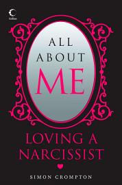 All About Me  Loving a narcissist PDF
