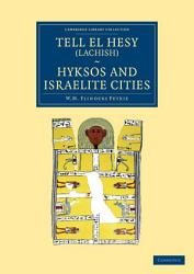 Tell El Hesy Lachish Hyksos And Israelite Cities Book PDF