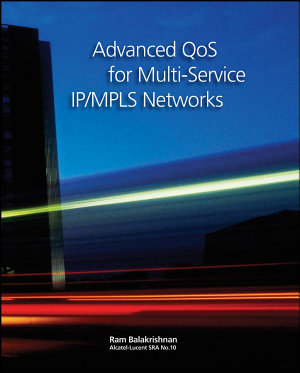 Advanced QoS for Multi Service IP MPLS Networks
