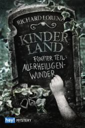 Kinderland: Fünfter Teil: Allerheiligenwunder