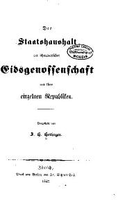 Der Staatshaushaushalt der schweizerischen Eidsgenossenschaft und ihrer einzelnen Republiken