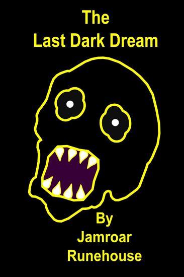 The Last Dark Dream PDF