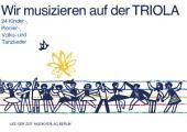 Wir musizieren auf der Triola: 24 Kinder-, Pionier-, Volks- und Tanzlieder