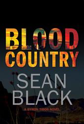 Blood Country: The Second Byron Tibor Thriller