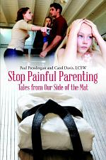 Stop Painful Parenting: Tales from Our Side of the Mat