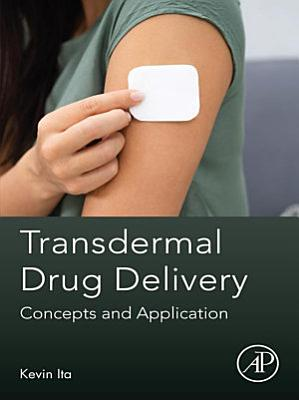Transdermal Drug Delivery