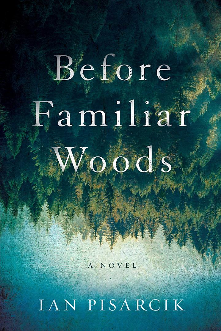 Before Familiar Woods