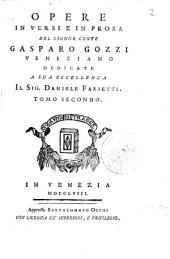 Opere in versi e in prosa del signor conte Gasparo Gozzi veneziano ... Tomo primo (-sesto): A-N8 O4, Volume 1