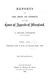 Maryland Reports: Cases Adjudged in the Court of Appeals of Maryland, Volume 52
