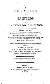 A treatise on painting. To which is prefixed a new life of the author, by J.S. Hawkins