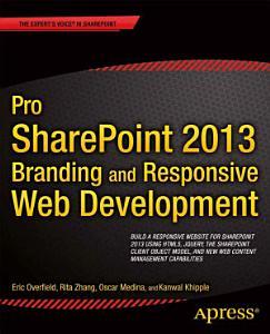 Pro SharePoint 2013 Branding and Responsive Web Development PDF