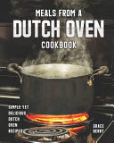 Meals from a Dutch Oven Cookbook