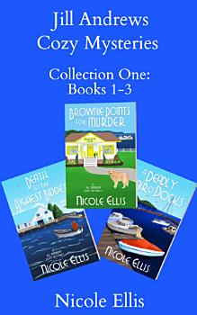 Jill Andrews Cozy Mysteries Collection One  Books 1 3 PDF