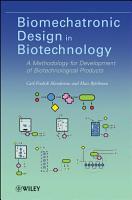 Biomechatronic Design in Biotechnology PDF