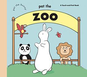 Pat The Zoo Pat The Bunny  Book PDF