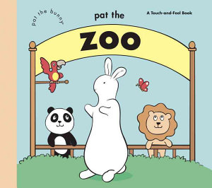 Pat the Zoo  Pat the Bunny  Book