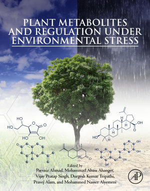 Plant Metabolites and Regulation under Environmental Stress
