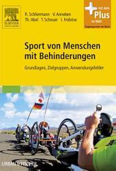 Sport von Menschen mit Behinderungen: Grundlagen, Zielgruppen, Anwendungsfelder
