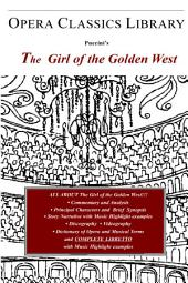 Puccini's the Girl of the Golden West (la Fanciulla Del West)