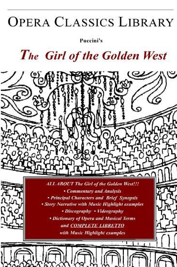 Puccini s the Girl of the Golden West  la Fanciulla Del West  PDF