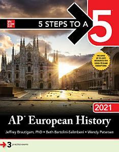 5 Steps to a 5  AP European History 2021 Book