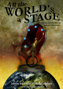 All the World's a Stage: Theorizing and Producing Blended Identities in a Cybercultural World